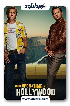 دانلود فیلم Once Upon a Time in Hollywood 2019