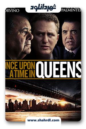 دانلود فیلم Once Upon a Time in Queens 2013