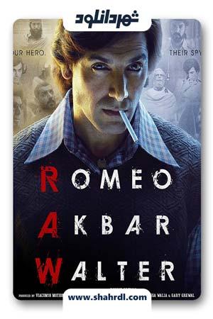 دانلود فیلم Romeo Akbar Walter 2019 | دانلود فیلم رومئو اکبر والتر