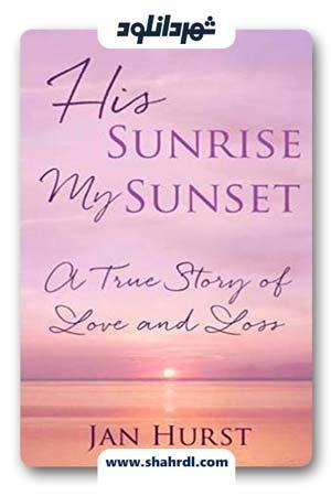 دانلود فیلم Sunrise In Heaven 2019 | دانلود فیلم طلوع آفتاب در بهشت