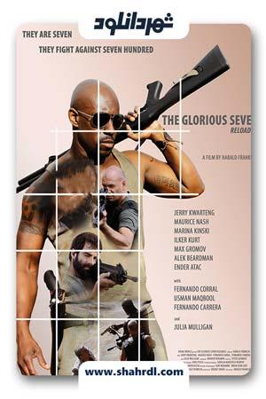 دانلود فیلم The Glorious Seven 2019 با زیرنویس فارسی | دانلود فیلم هفت با شکوه