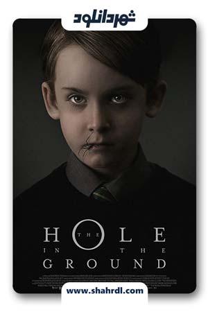 دانلود فیلم The Hole in the Ground 2019 | دانلود فیلم حفره ای در زمین