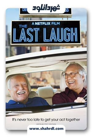 دانلود فیلم The Last Laugh 2019 با زیرنویس فارسی | دانلود فیلم خنده ی آخر