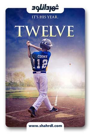 دانلود فیلم Twelve 2019 با زیرنویس فارسی | دانلود فیلم دوازده