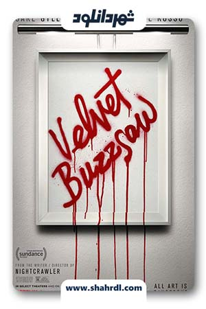دانلود فیلم Velvet Buzzsaw 2019 | دانلود فیلم اره برقی مخملی