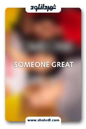 دانلود فیلم Someone Great 2019 با زیرنویس فارسی | دانلود فیلم شخصی بزرگ