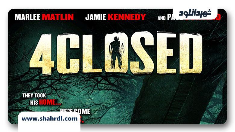 دانلود فیلم 4Closed 2013