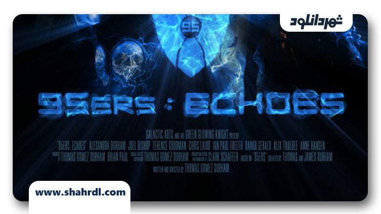 دانلود فیلم 95ers: Echoes 2013
