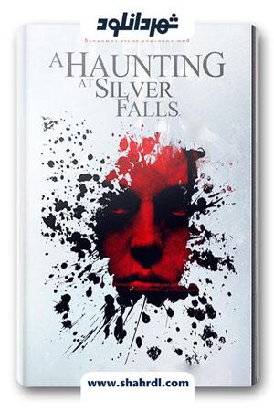 دانلود فیلم A Haunting at Silver Falls 2013