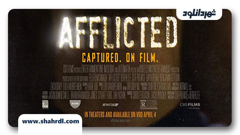 دانلود فیلم Afflicted 2013