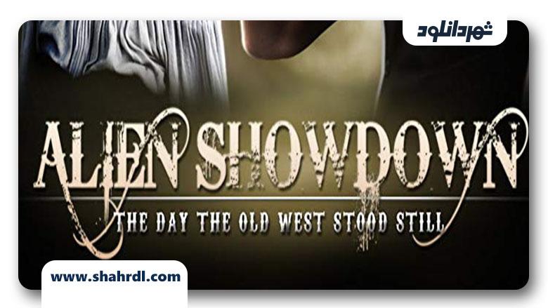 دانلود فیلم Alien Showdown: The Day the Old West Stood Still 2013