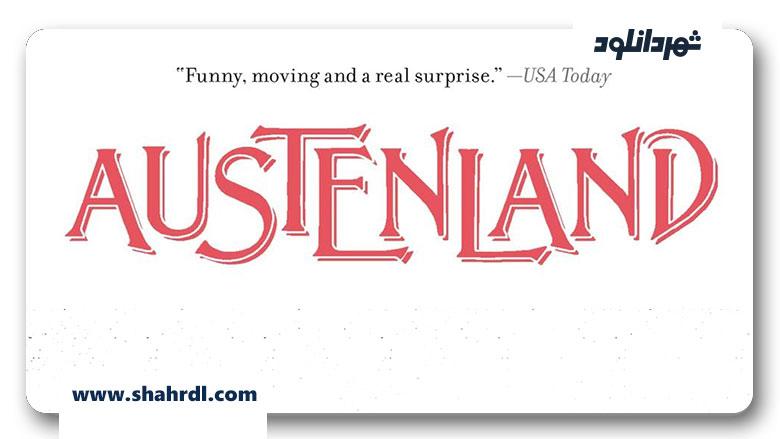 دانلود فیلم Austenland 2013