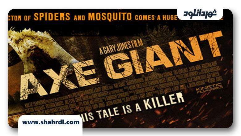دانلود فیلم Axe Giant: The Wrath of Paul Bunyan 2013