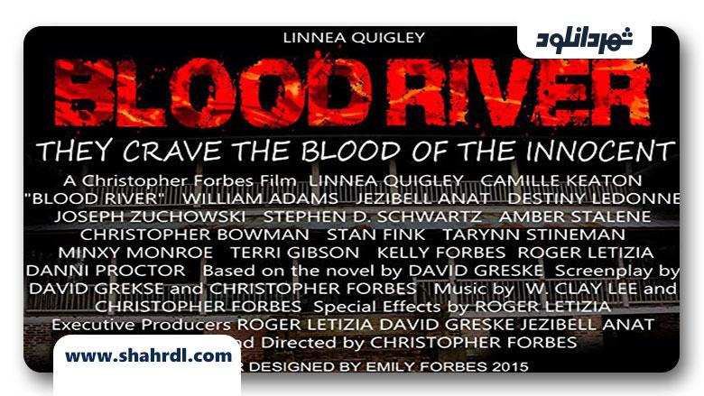 دانلود فیلم Blood River 2013