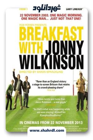 دانلود فیلم Breakfast with Jonny Wilkinson 2013