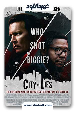 دانلود فیلم City Of Lies 2019 | دانلود فیلم شهر دروغ ها