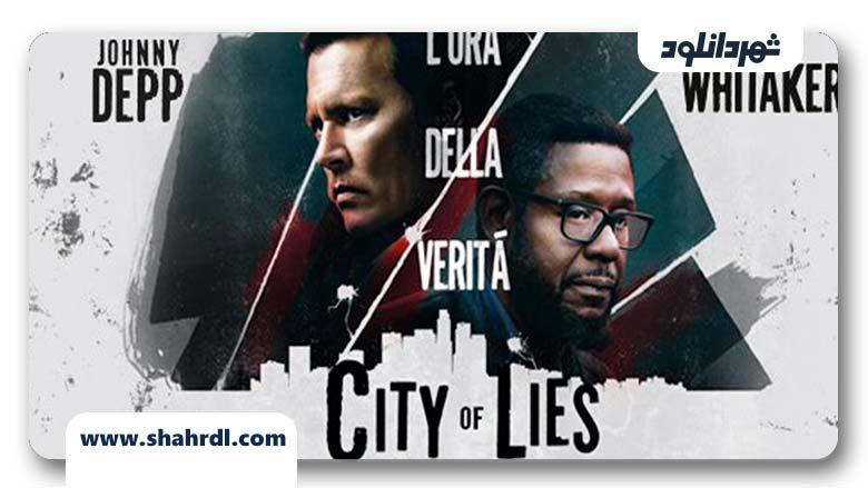 دانلود فیلم City Of Lies 2019, دانلود فیلم City Of Lies 2019 | دانلود فیلم شهر دروغ ها