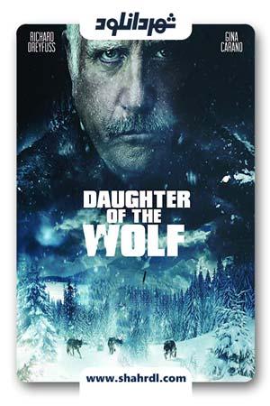 دانلود فیلم Daughter of the Wolf 2019 | دانلود فیلم دختر گرگ