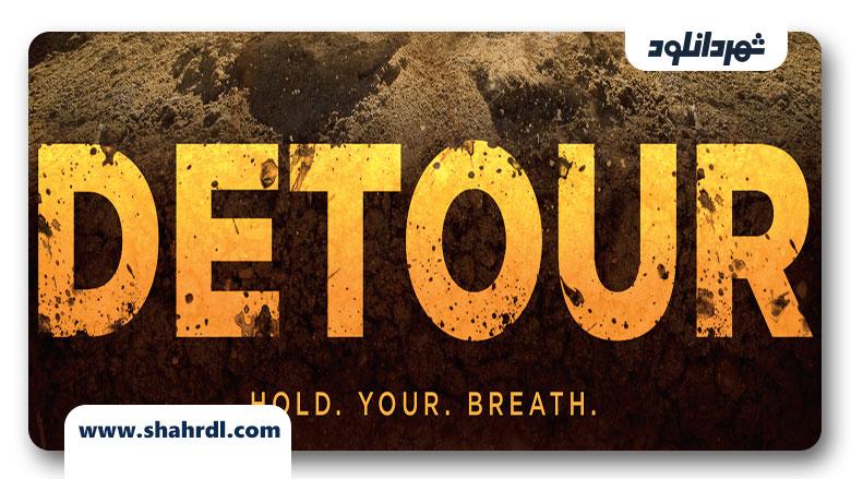 دانلود فیلم Detour 2013