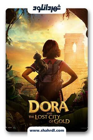 دانلود فیلم Dora and the Lost City of Gold 2019 | فیلم دورا و شهر گمشده طلا