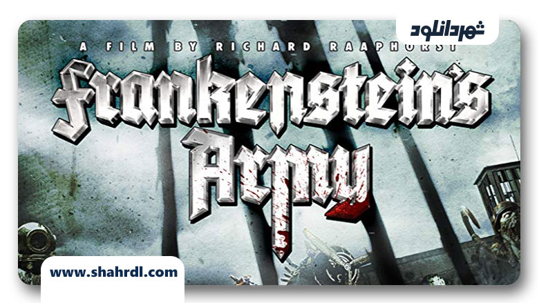 دانلود فیلم Frankenstein's Army 2013