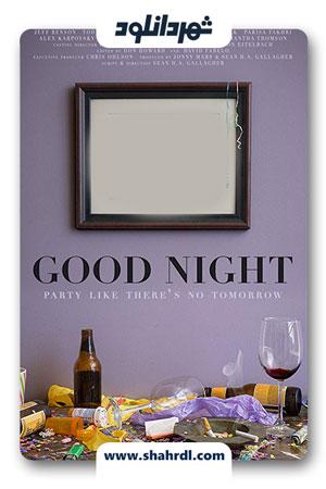 دانلود فیلم Good Night 2013