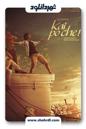 دانلود فیلم Kai po che 2013