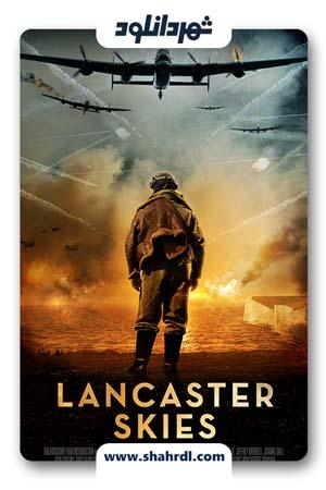 دانلود فیلم Lancaster Skies 2019 | دانلود فیلم آسمان های لنکستر