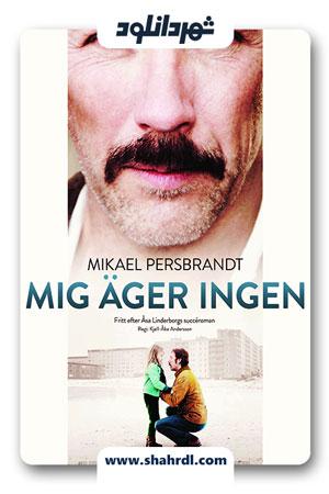 دانلود فیلم Mig äger ingen 2013