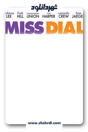 دانلود فیلم Miss Dial 2013