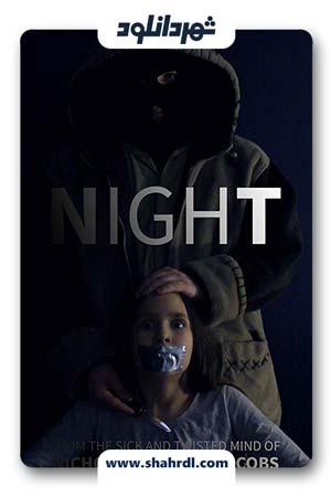 دانلود فیلم Night 2019 | دانلود فیلم نایت