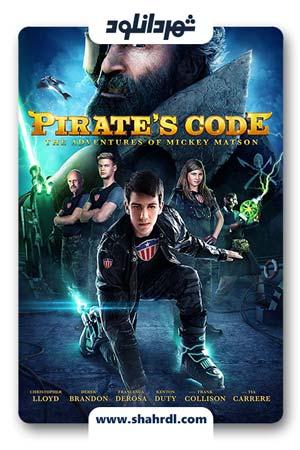 دانلود فیلم Pirate's Code: The Adventures of Mickey Matson 2014