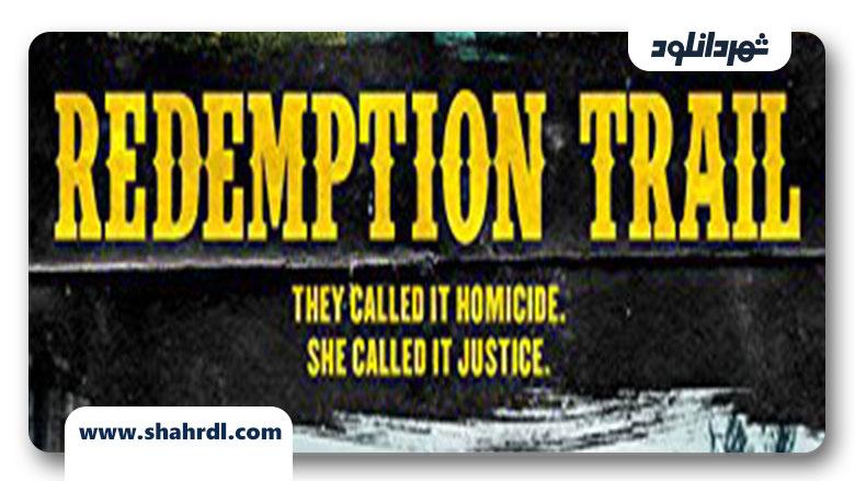 دانلود فیلم Redemption Trail 2013