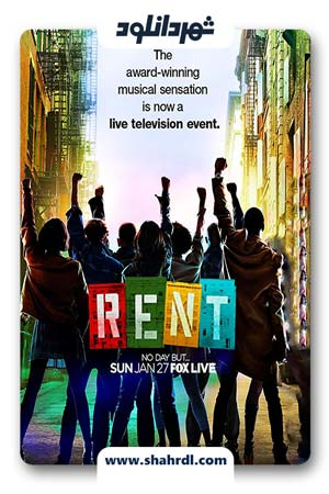 دانلود فیلم Rent Live 2019 | دانلود فیلم کرایه