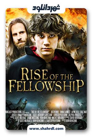 دانلود فیلم Rise of the Fellowship 2013