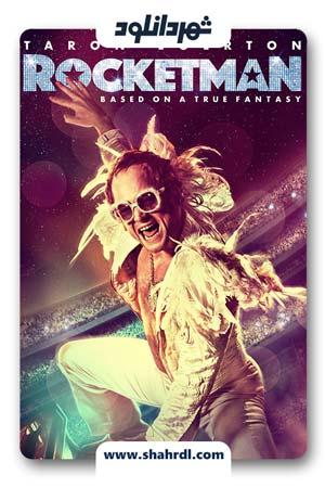 دانلود  فیلم Rocketman 2019 | دانلود فیلم راکت من