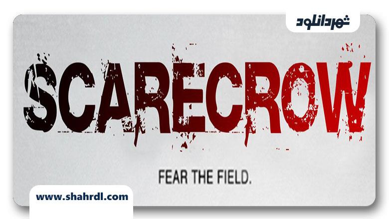 دانلود فیلم Scarecrow 2013