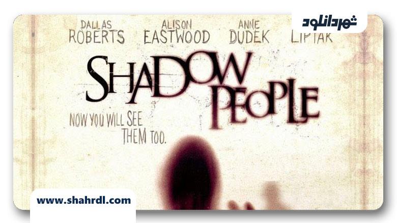 دانلود فیلم Shadow People 2013