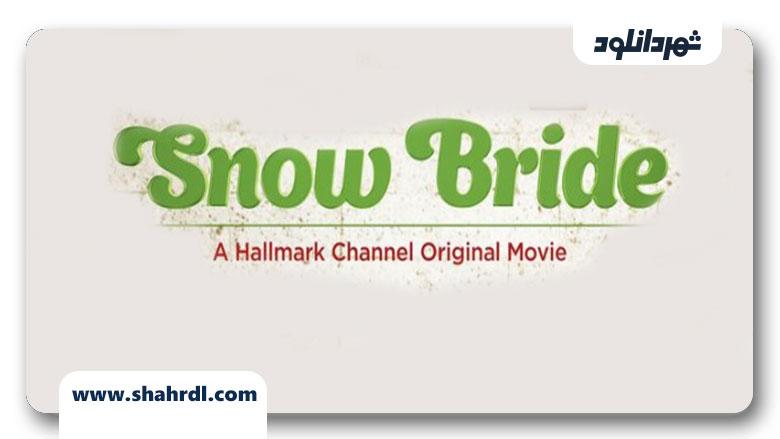 دانلود فیلم Snow Bride 2013