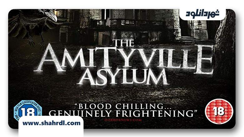 دانلود فیلم The Amityville Asylum 2013