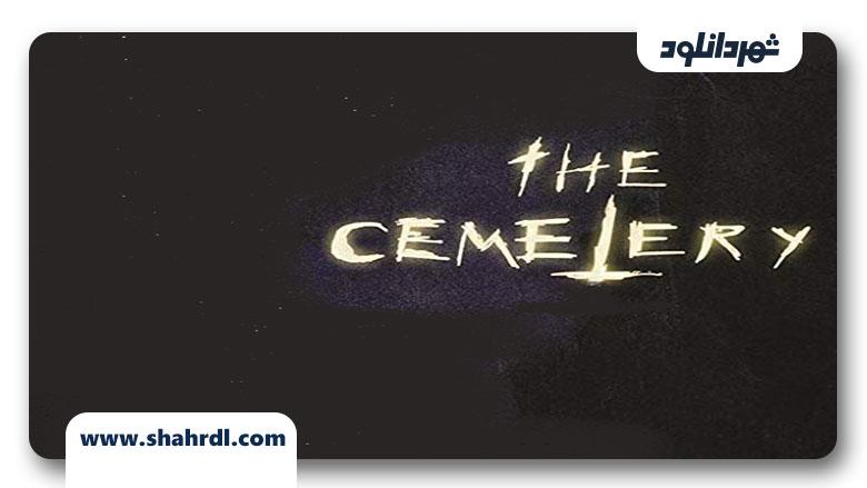 دانلود فیلم The Cemetery 2013