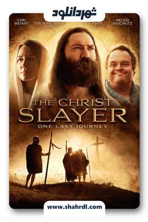 دانلود فیلم The Christ Slayer 2019 | دانلود فیلم قاتل مسیح