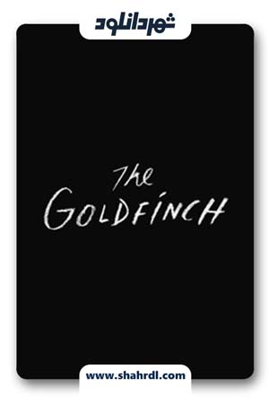 دانلود فیلم The Goldfinch 2019 | دانلود فیلم سهره طلایی