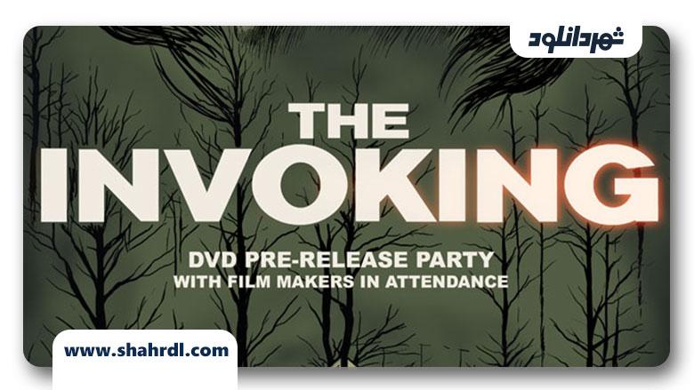 دانلود فیلم The Invoking (Sader Ridge) 2013