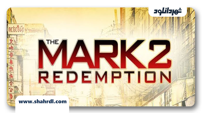 دانلود فیلم The Mark: Redemption 2013