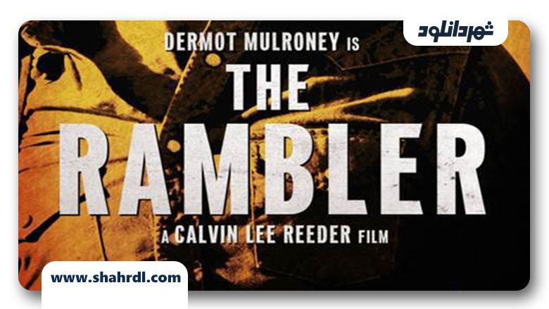 دانلود فیلم The Rambler 2013