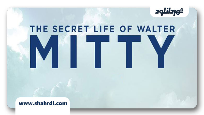 دانلود فیلم The Secret Life of Walter Mitty 2013