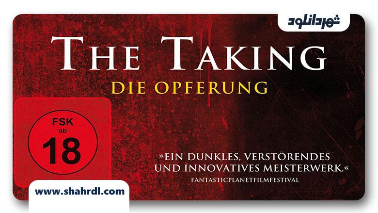 دانلود فیلم The Taking 2013