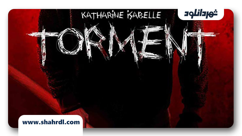 دانلود فیلم Torment 2013
