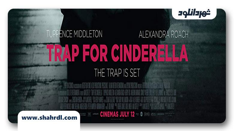 دانلود فیلم Trap for Cinderella 2013